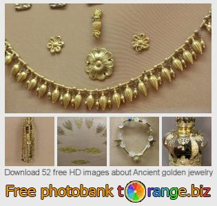 images free photo bank tOrange offers free photos from the section:  ancient-golden-jewelry