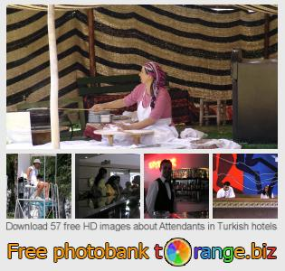 images free photo bank tOrange offers free photos from the section:  attendants-turkish-hotels