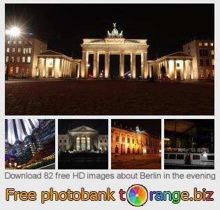 images free photo bank tOrange offers free photos from the section:  berlin-evening
