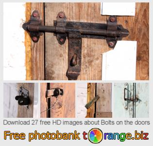 images free photo bank tOrange offers free photos from the section:  bolts-doors