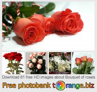 images free photo bank tOrange offers free photos from the section:  bouquet-roses