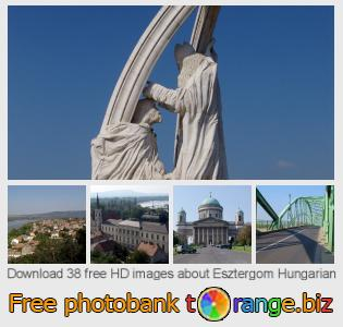 images free photo bank tOrange offers free photos from the section:  esztergom-hungarian