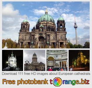 images free photo bank tOrange offers free photos from the section:  european-cathedrals