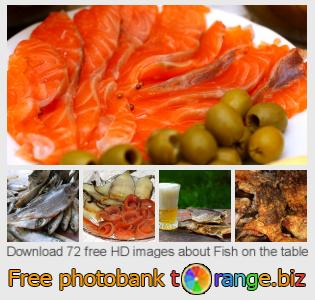 images free photo bank tOrange offers free photos from the section:  fish-table