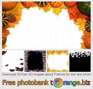 Image bank tOrange offers free photos from the section:  frames-text-photo