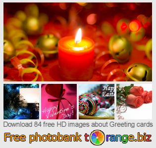 Image bank tOrange offers free photos from the section:  greeting-cards