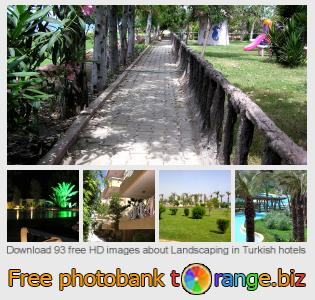 images free photo bank tOrange offers free photos from the section:  landscaping-turkish-hotels