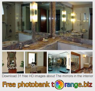 images free photo bank tOrange offers free photos from the section:  mirrors-interior