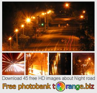 images free photo bank tOrange offers free photos from the section:  night-road