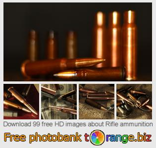 images free photo bank tOrange offers free photos from the section:  rifle-ammunition