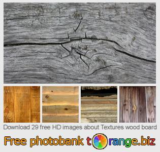 images free photo bank tOrange offers free photos from the section:  textures-wood-board