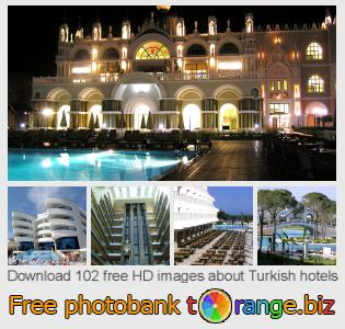 images free photo bank tOrange offers free photos from the section:  turkish-hotels