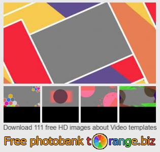 Image bank tOrange offers free photos from the section:  video-templates