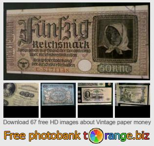 images free photo bank tOrange offers free photos from the section:  vintage-paper-money