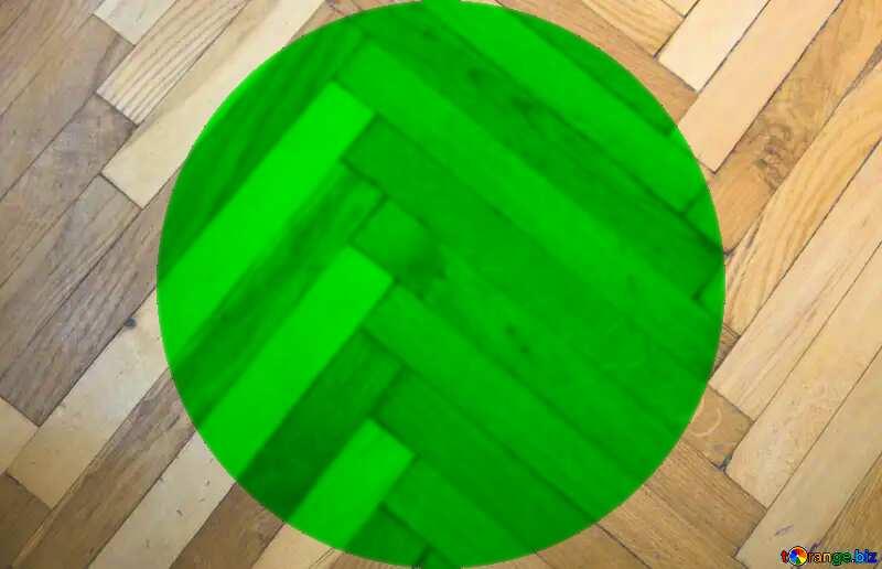 green circle on a parquet texture №10858