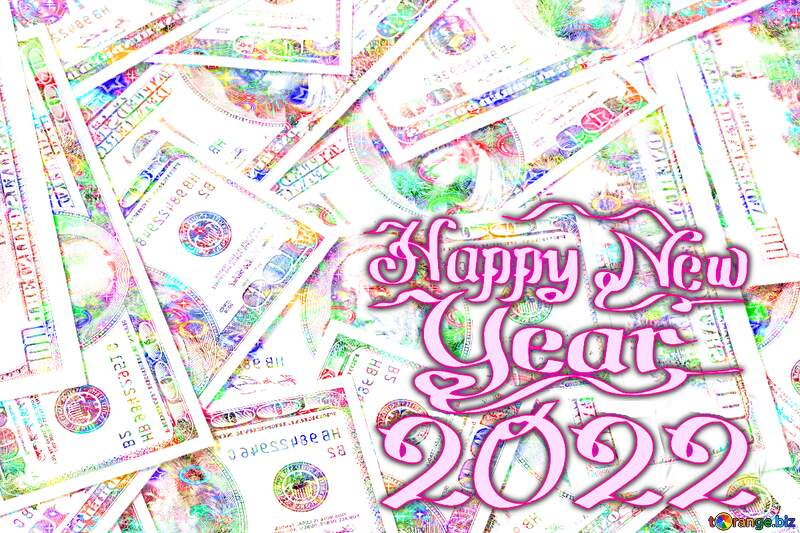 Dollars Happy New Years Card Background №1507