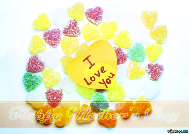 Background I love you in candy Happy Mother`s Day card with blue sky Bokeh background №18767