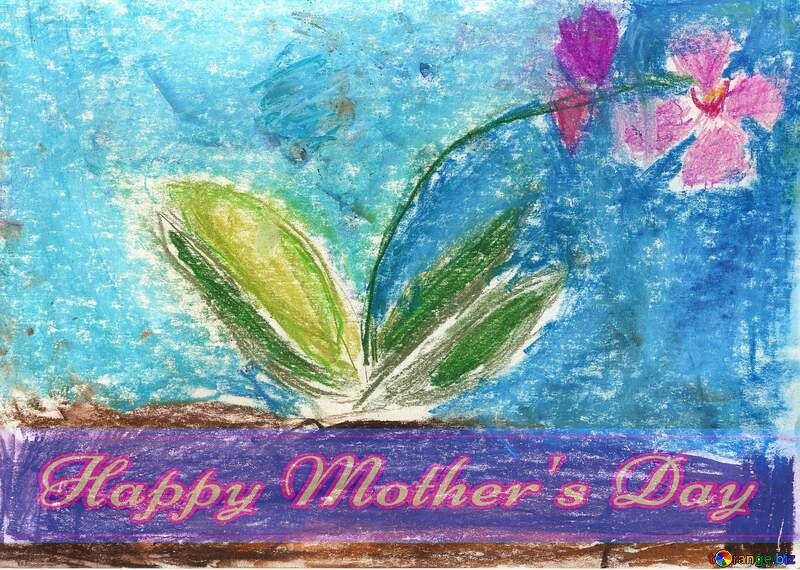 Children`s drawing a flower Pretty Lettering Happy Mothers Day №42870