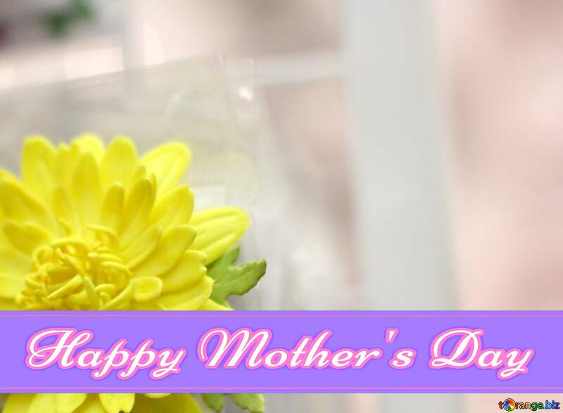 Yellow flower of foamirana Pretty Lettering Happy Mothers Day №48635