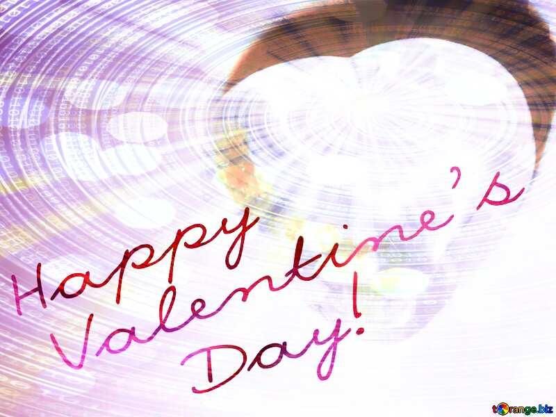 Postcard Happy Valentine`s Day Digital Binary data  bokeh background №3683