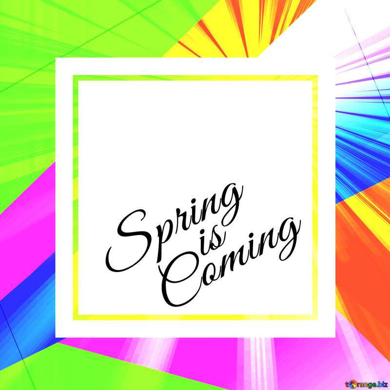 Colorful illustration template frame with Rays of sunlight and Lettering Spring is Coming №49675