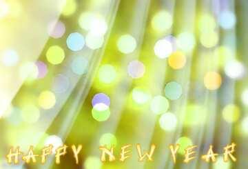 El efecto de la muy luz. Colores muy vivos. Card with text Happy New Year.