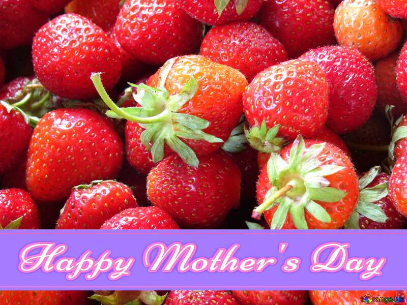 strawberries Happy Mothers Day Pretty Card №22391