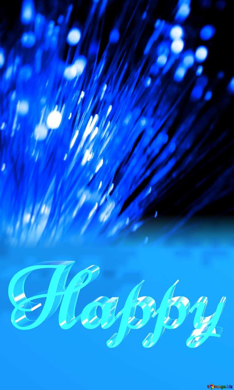 Happy glass blue background Optical Fiber №41330
