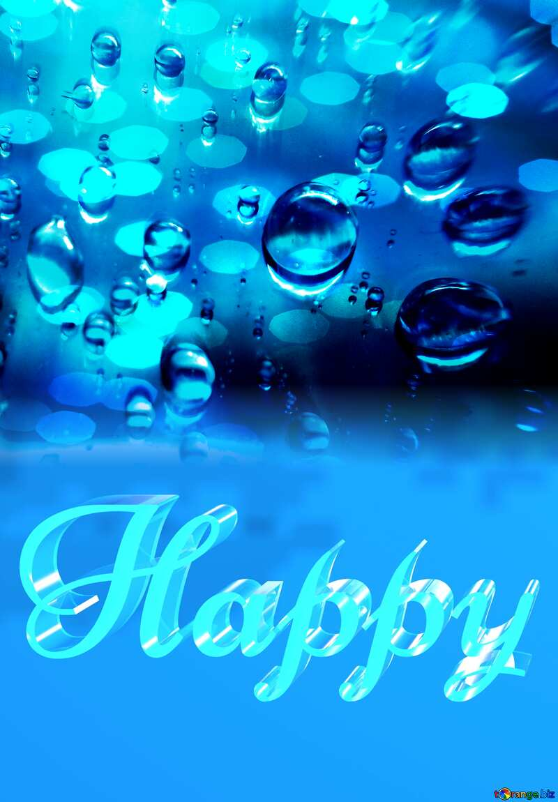 Happy glass blue background Raindrops №47981