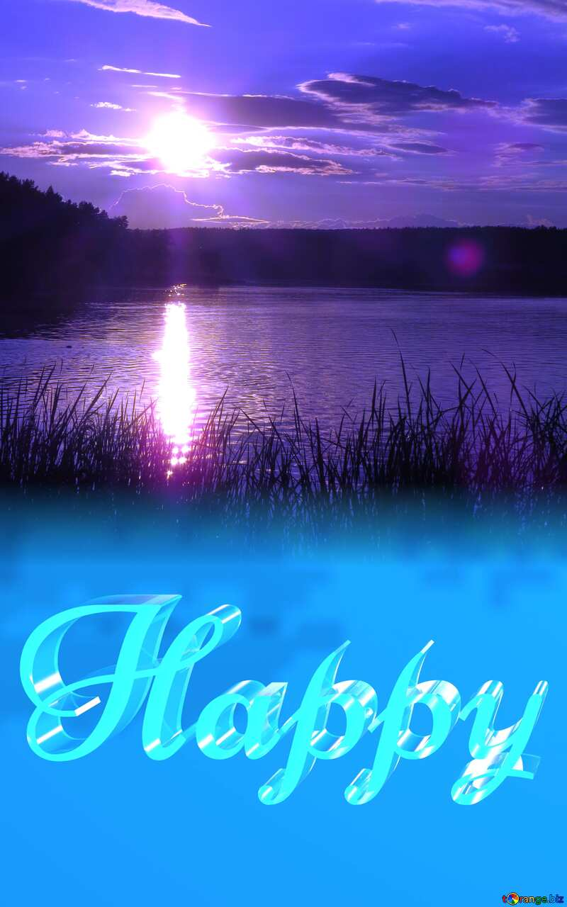Happy glass blue background  river  Sunset №36415
