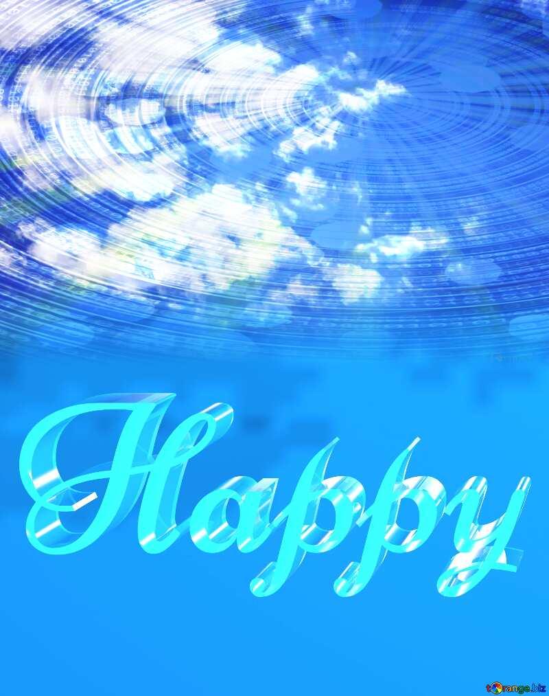 Happy glass blue background Sky Background Clouds Binary Data №39273