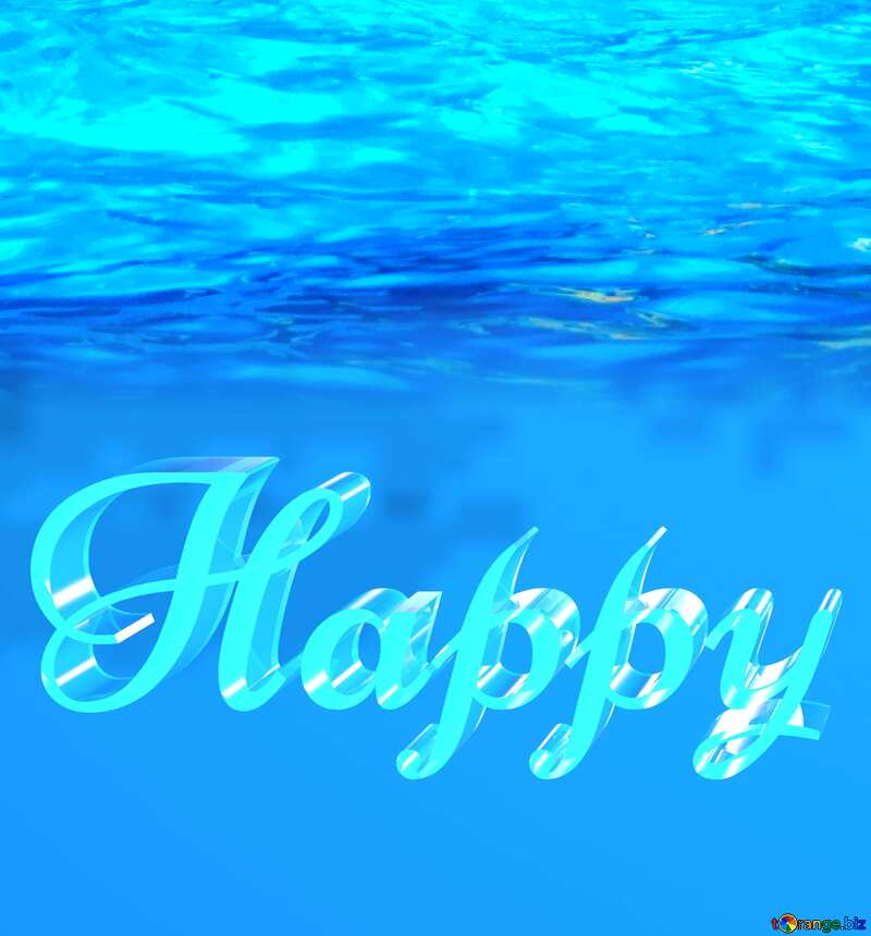 Happy glass blue background Water №25211
