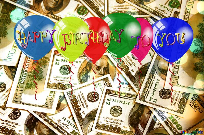 Dollars happy birthday  background card №1507