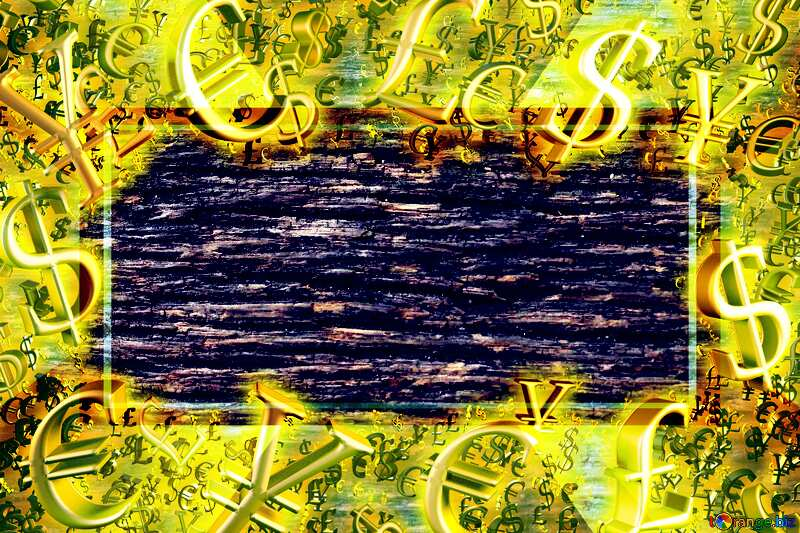 The texture of wood fibers Gold money frame border 3d currency symbols business template №45801
