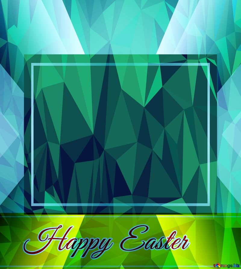 Happy Easter Frame Polygonal abstract geometrical background with triangles №49668