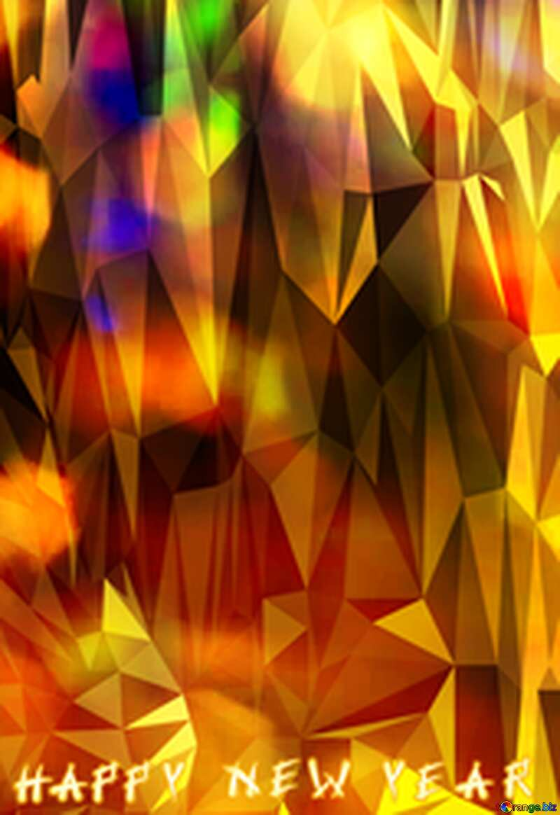 Happy new year Polygonal abstract geometrical background with triangles №7343