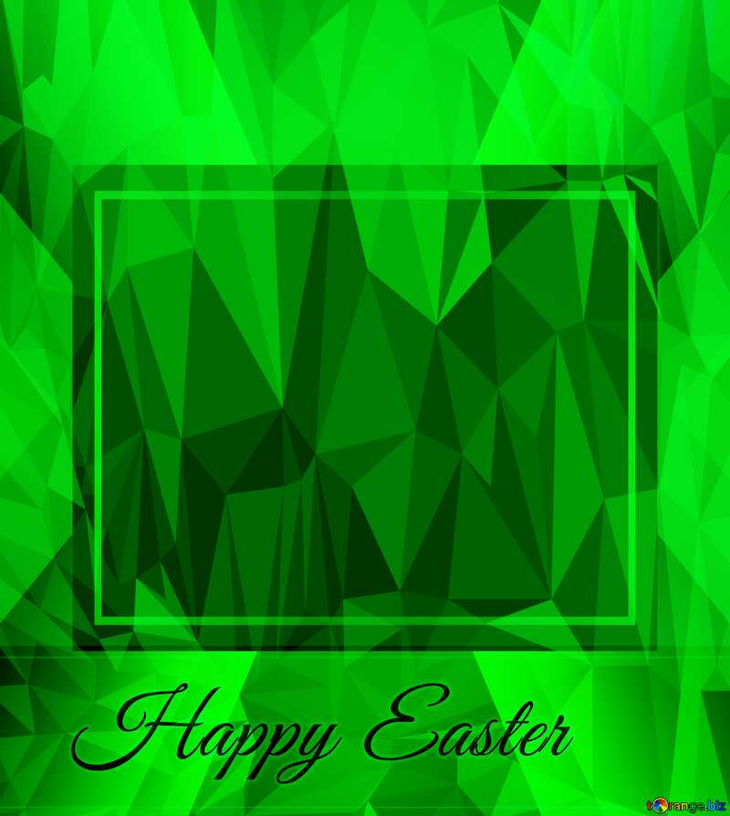 Happy Easter Spring green Design Frame Template Polygonal abstract geometrical background with triangles №49668