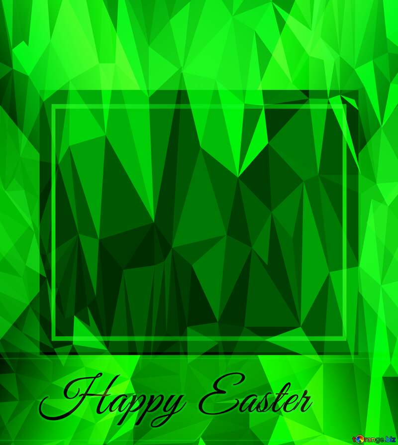Happy Easter Inscription Template Frame Polygonal abstract geometrical background with triangles №49668