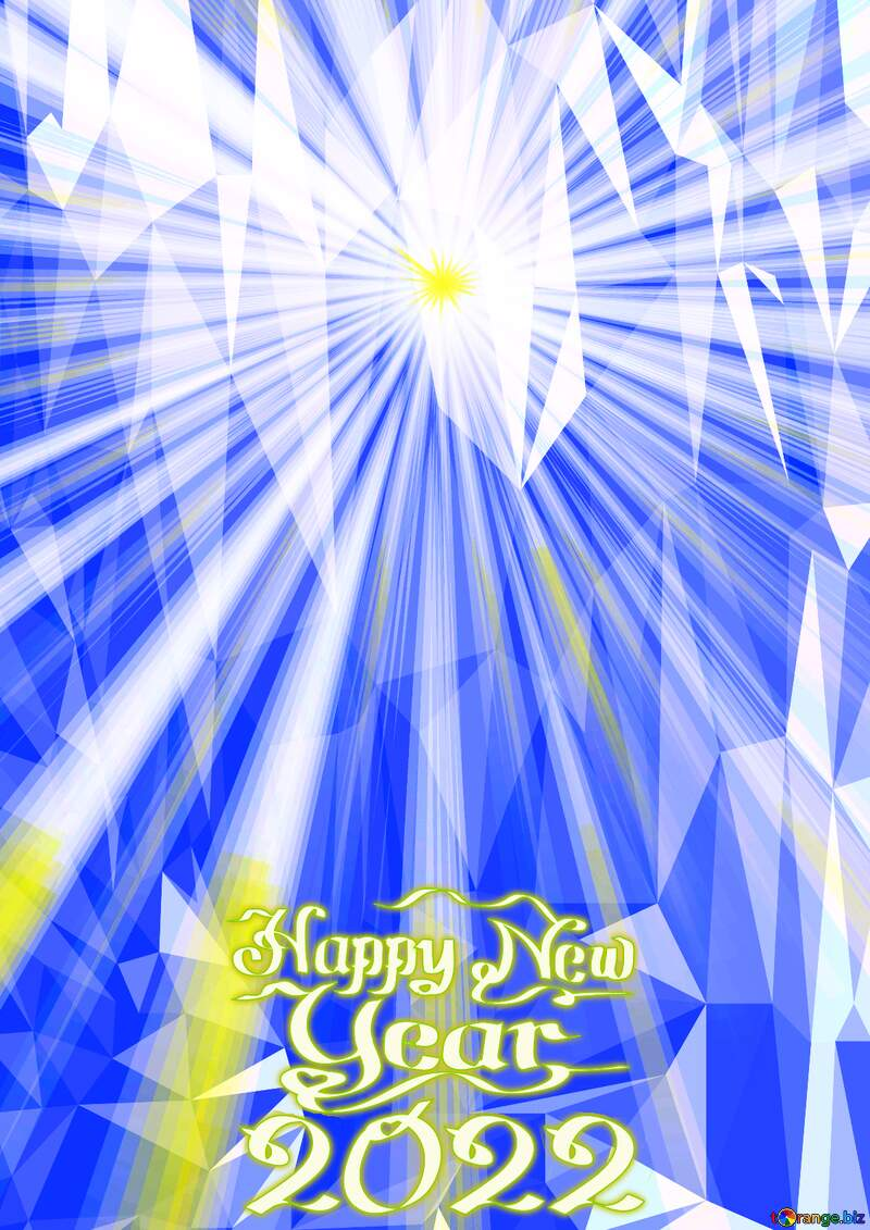 Rays of sunlight Polygonal abstract geometrical background with triangles Happy New Year 2022 Card №49660