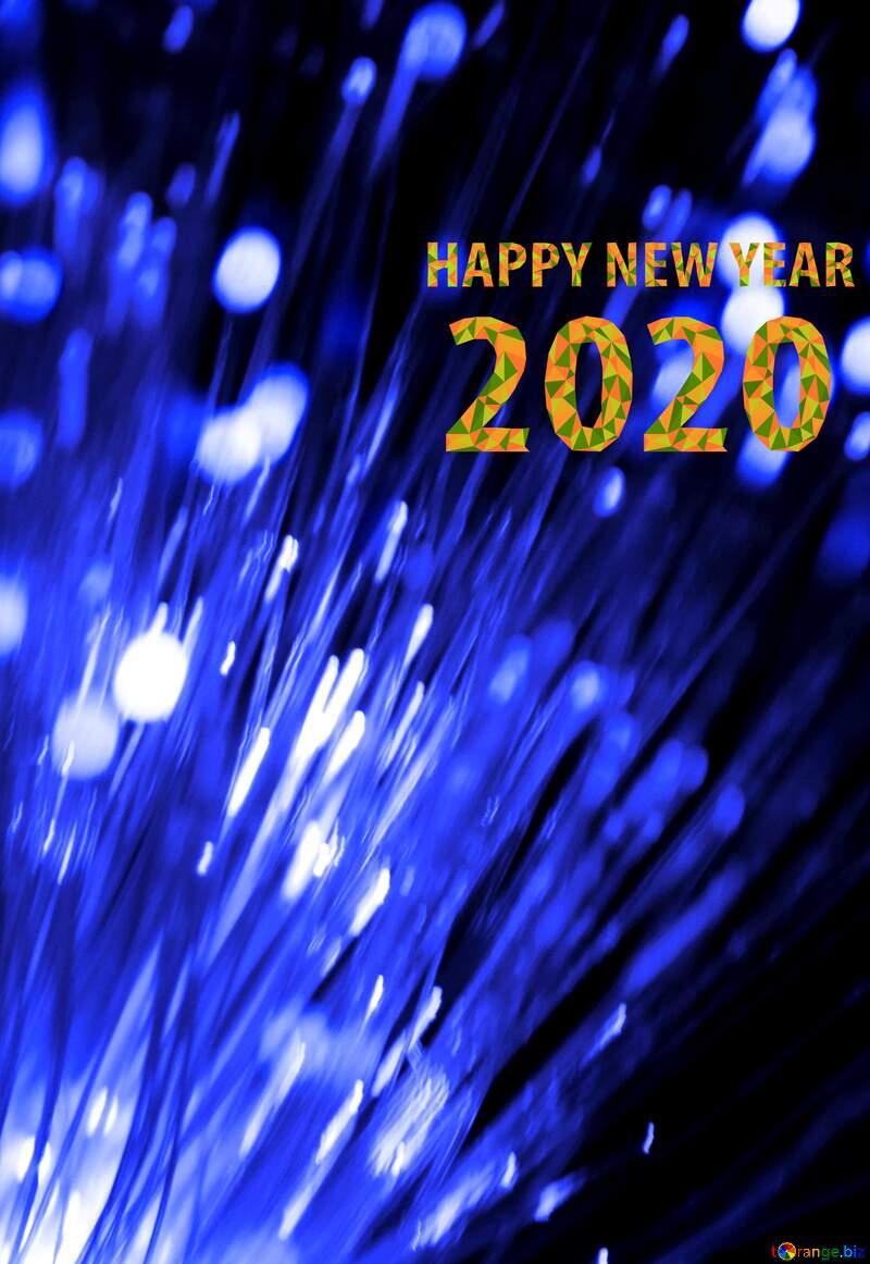 happy new year 2020 Optical fiber blue №41330