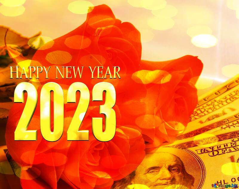 Roses  and  dollars. happy new year 2022 №7269
