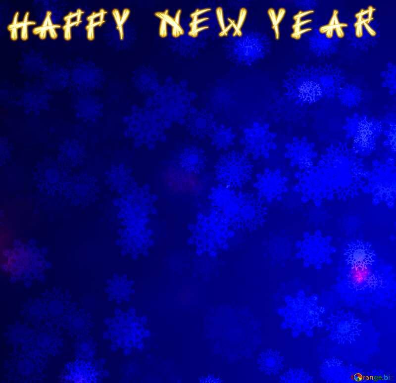 Blue Snowflake background card text happy new yaer №40700