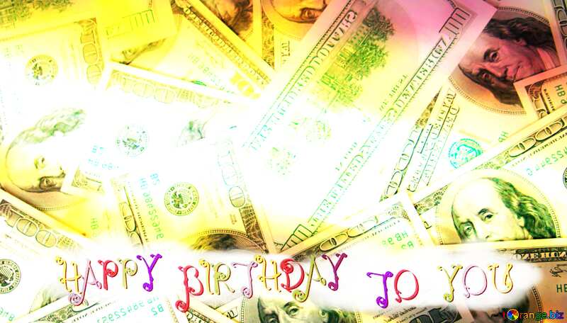 Dollars happy birthday card №1506
