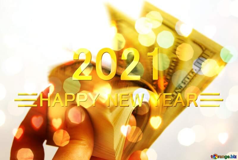 Dollars Shiny happy new year 2021 background №1519
