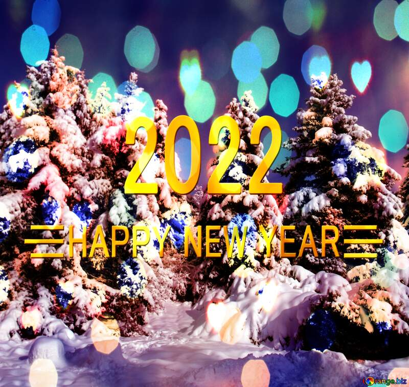 Pine  Tree Snow Forest happy new year 2022 background №10576