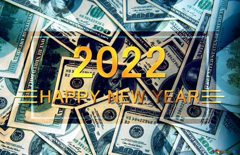 Dollars rich  Shiny happy new year 2021 background №1507