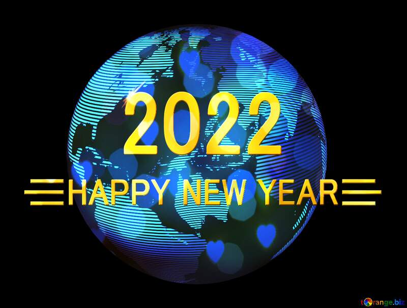 Shiny happy new year 2022 global world planet concept earth №54515
