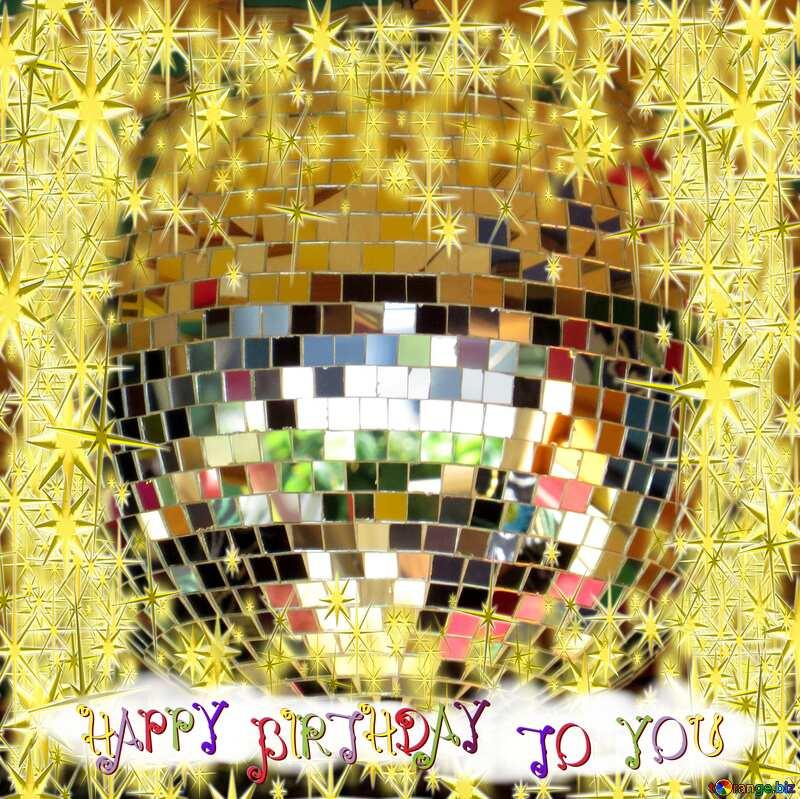 Disco ball lamp gold stars 3d frame happy birthday card №53395