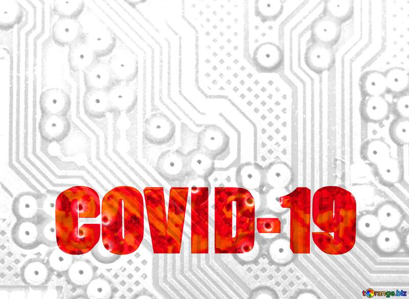 The inside of computer micro chip green lines technology lines background tech abstract modern 3d text Corona virus Covid-19 Coronavirus disease 2019 2020 №51568