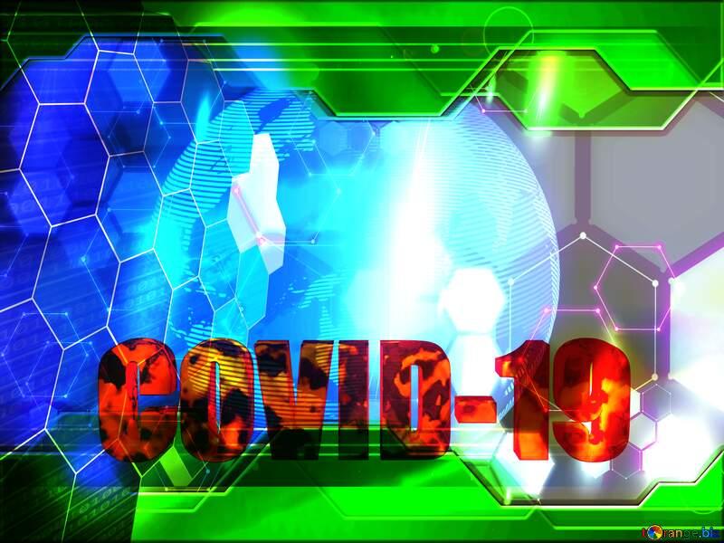 Modern global world earth concept planet symbol Green Information Technology Hi-tech business Sciense Corona virus Covid-19 Coronavirus disease 2019 2020 №54515